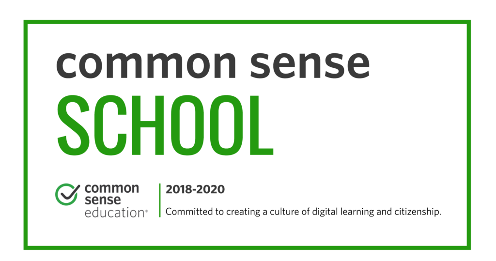 Common Sense Education, Common Sense School 2018-2020. Committed to creating a culture of digital learning and citizenship.