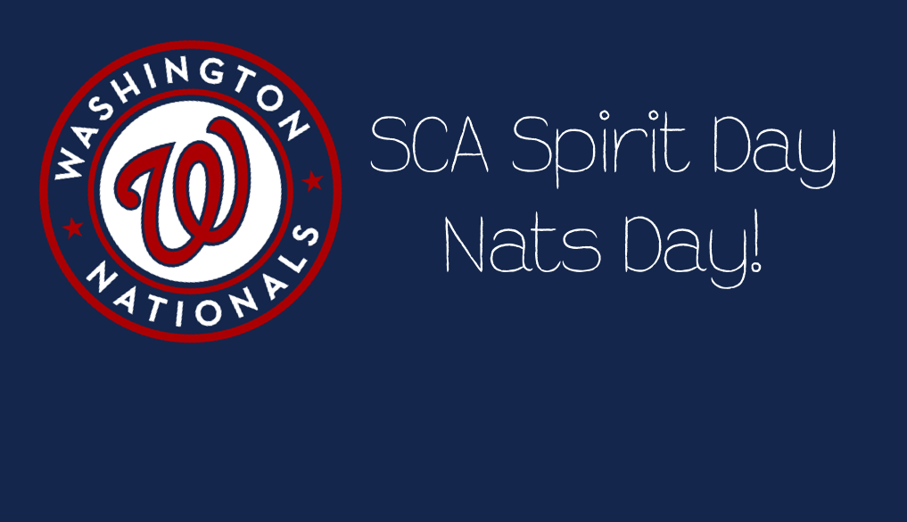 SCA Spirit Day on October 22 – Nats Day!