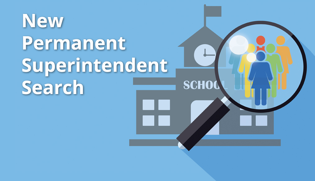 Please share your input on a new Superintendent
